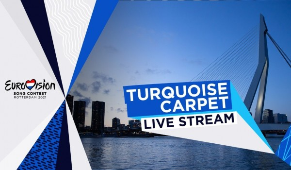 Eurovision 2021: Today Live from Rotterdam The Turquoise Carpet